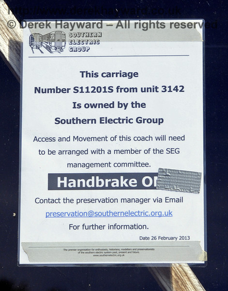 A notice displayed on motor coach 11201 from 4-COR 3142, in store at Horsted Keynes. 30.06.2013  9366