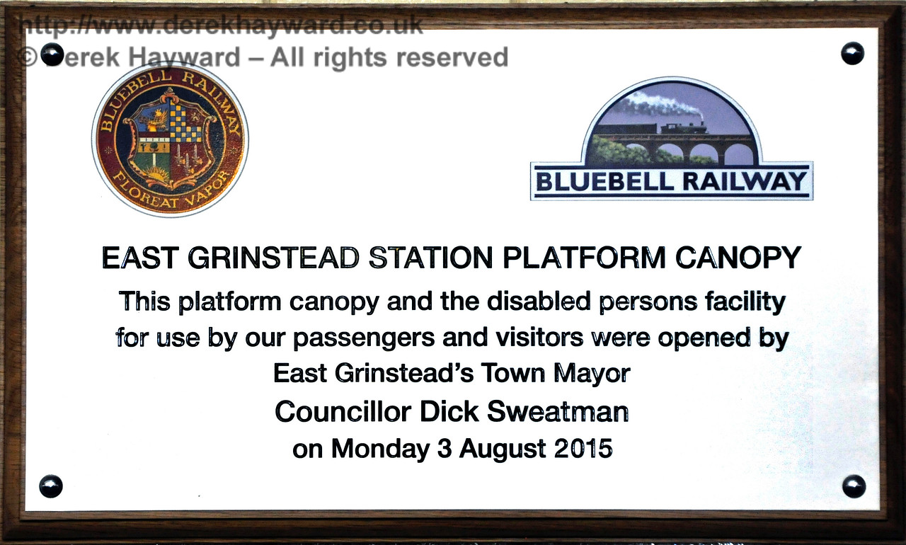 The plaque marking the official opening of the canopy on 3 August 2015.   Bluebell Railway, East Grinstead Station.  13.12.2015 14202