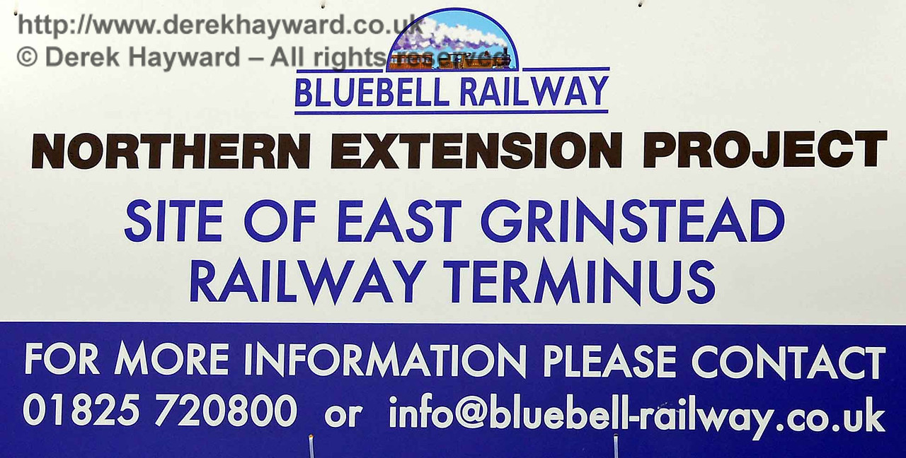 In 2009 Bluebell installed new signs on the site of their new station at East Grinstead. There is nothing wrong with the printing; the sign was photographed at a slight angle. 26.07.2009  0119