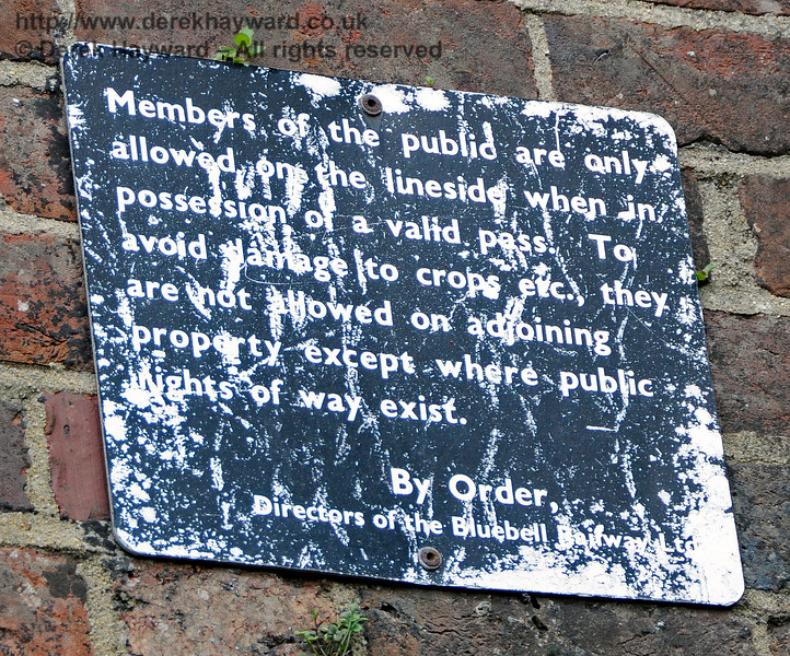 In days gone by the Directors of the Bluebell Railway Ltd affixed instructions to the eastern side of New Road Bridge 13.05.2017 17160
