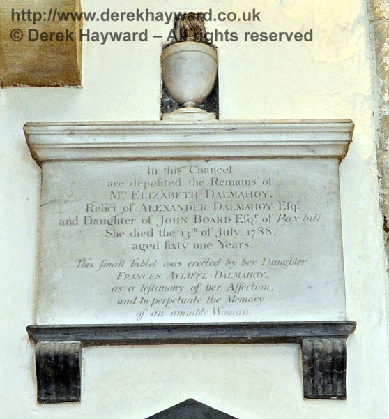 """In this Chancel are deposited the Remains of Mrs Elizabeth Dalmahoy, Relict of Alexander Dalmahoy Esq and daughter of John Board Esq of Paxbill.<br /> She died the 13th of July 1788, aged fifty one years.<br /> This small tablet was erected by her Daughter Frances Ayliffe Dalmahoy as a testimony of her Affection and to perpetuate the memory of an amiable Woman""<br /> <br /> St Giles Church, Horsted Keynes 06.04.2013 6643/E2"