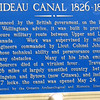This 126 mile canal was built in only six years.  Lt. Colonel By was criticised for cost over-runs and building the locks too grand, but he anticipated the steam engine, and knew that traditional British style locks would soon prove inadequate.  Time showed him to be right, but not till after his death.  He died a disgraced and unhappy man.