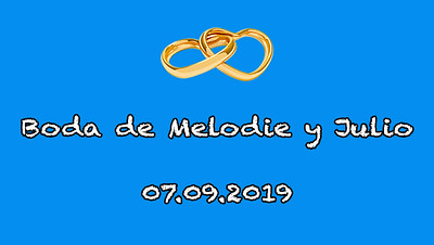 Boda Melodie y Julio
