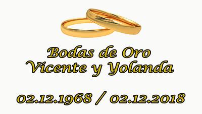 Bodas de Oro Vicente y Yolanda