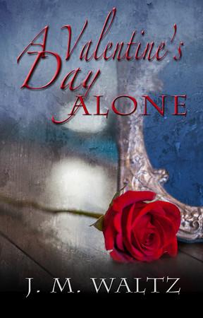 A Valentine's Day Alone by John L. Monk. Cover by E.E. Giorgi