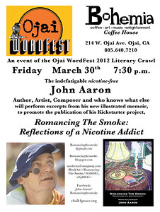 Ojai WordFest Flier 2012 Bohemia Coffeehouse Reading March 30, 2012 Design and layout by John Aaron