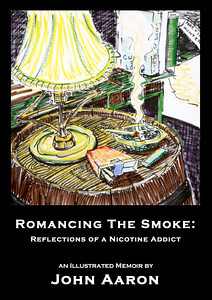 "Romancing The Smoke: The book cover  featuring ""Johnny's Nightstand, Hunter's Basement"" copyright John Aaron All rights reserved"