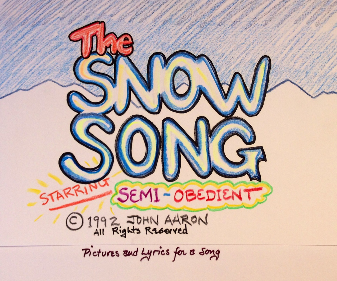 This piece is copyright 1992 and 2013 John Aaron All Rights Reserved Characters, lyrics, story