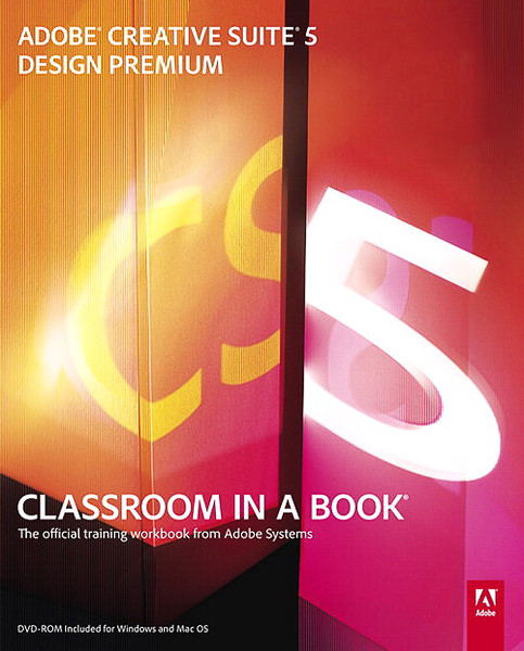 Adobe Creative Suite 5 Design Premium Classroom in a Book
