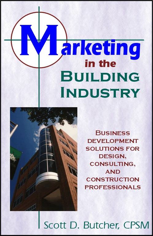 "Marketing in the Building Industry<br /> In Marketing in the Building Industry, Scott looks at a number of aspects of design and construction marketing. The book features a collection of eight previously published articles, as well as several new articles and two comprehensive reports: ""Sales Planning for Professional Services Firms"" and ""Marketing Planning for Professional Services Firms."" <br /> <br /> Whether you are just entering the field of A/E/C marketing or are a seasoned professional, whether you have a business background or a technical background, ""Marketing in the Building Industry"" will not only give you a great overview of the business development process, but also a number of ideas to enhance your current marketing program. <br /> <br /> Order: <a href=""http://www.booklocker.com/books/405.html"">http://www.booklocker.com/books/405.html</a>"