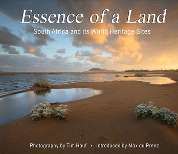 "Essence of a Land:  South Africa and its World Heritage Sites (2006) 232 pages Hardcover  (Sold out)  ""Essence of a Land"" tells the previously untold stories with astounding photos of Vredefort Dome, Cradle of Humankind, the Cape Floral Kingdom, the uKhahlamba/Drakensberg National Park, Mapungubwe Cultural Landscape, iSimangaliso Wetland Park, and Robben Island.  This book is a highly readable and informative, yet visually very attractive book - the first on South Africa's first seven World Heritage Sites. ""Essence of a Land"" is not only ideal reading for South Africans, but indeed for all visitors and tourists to South Africa, young and old, as it tells a story of South African Heritage as never told before..."