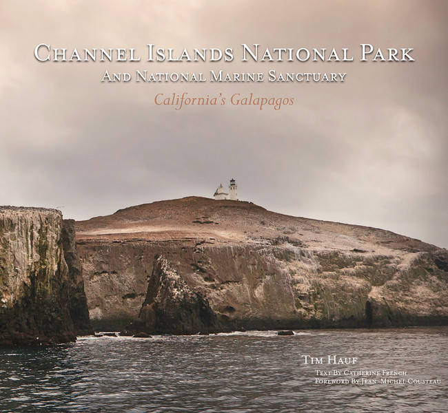 "Channel Islands National Park and National Marine Sanctuary:   California's Galapagos  (2013) With a foreword by Jean-Michel Cousteau  160 pages Hardcover -  (Sold out) Softcover - $29.95  Through Tim Hauf's stunning photography and collaborator Catherine French's informative text, you can explore the wilderness and learn of the bounty of rare flora and fauna found only on California's Channel Islands and nowhere else on earth.  Over 200 photos capture the essence of ""California's Galapagos""."