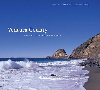 "Ventura County: Land of Everlasting Summers (2009) 144 pages Hardcover $39.95 (Volume discounts available)  Located on California's spectacular Gold Coast, Ventura County has come to personify the California Dream.  ""Ventura County: Land of Everlasting Summers"" captures the allure of one of the most diverse landscapes in the world as well as the wonders of this region's rare Mediterranean ecosystem, archaeological treasures, geological phenomena, and the unique flora and fauna found nowhere else on Earth. This visually stunning tribute to Ventura County showcases the vast beauty, history, and mystique of the region through the lens of Tim's camera, and the insightful narrative of writer of Donna Jeffries."