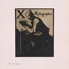 Nicholson, William, 1872-1949.   X xylographer  [London : William Heinemann, 1897]   PML 195979