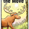 Moose on the Move, Front Cover Art
