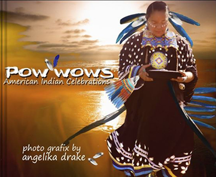 Pow Wows: American Indian Celebrations (ISBN-10: 1320232248 available at Amazon.com)