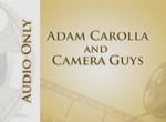 An Adam Carolla clip about camera guys from his podcast.  <br /> <br /> From the guy who hates everything...