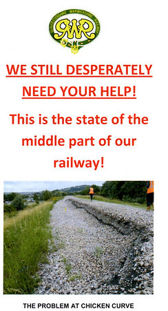 GWSR appeal, Sat 1 September 2012.  The railway has been very badly affected by two embankment collapses, at Gotherington in May 2010 and then at 'Chicken curve' just north of Winchcombe in January 2011. Repairs at Gotherington were completed in April 2011. but the Winchcombe - Toddington section was still closed at the time of my visit.  It may reopen by the end of 2012.  The cost of repairing Chicken curve is put at £750,000 - all contributions gratefully received!