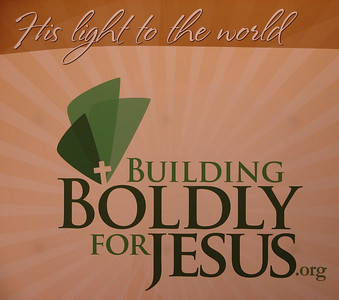 Building Boldly for Jesus