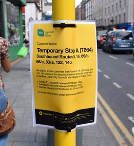 Temporary Stop A Dame St 13 July 2019