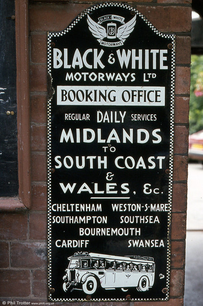 A familiar sight to visitors to the Severn Valley Railway will be this Black & White Motorways enamel advertisement, fixed to the wall of Bewdley Station.