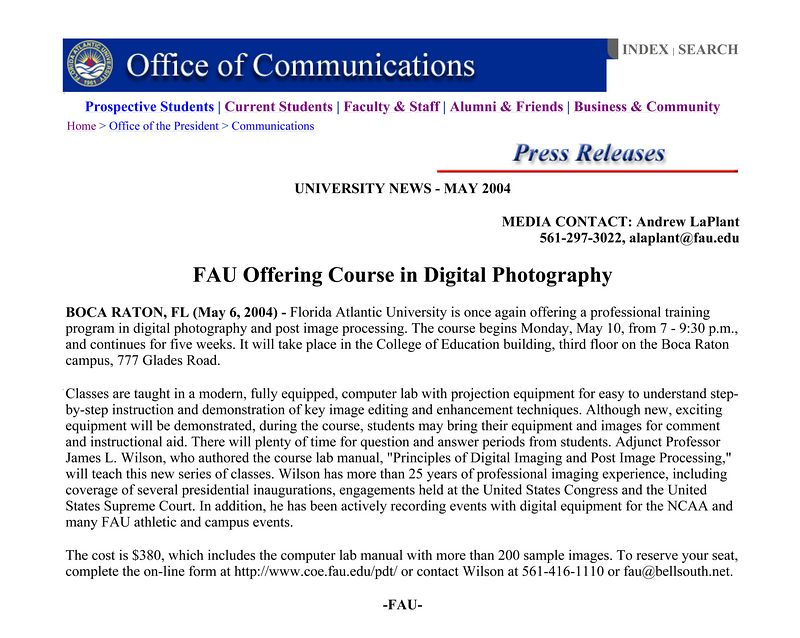 James Wilson for FAU Professional Training Programs in Digital Imaging 416-1100 issued Press Release by FAU Office of President, Frank T Brogan.
