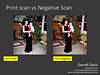 Print scan vs Negative Scan