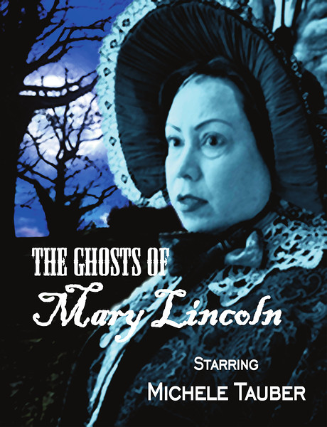 Tom Dugan Plays - The Ghosts of Mary Lincoln flyer (high res)
