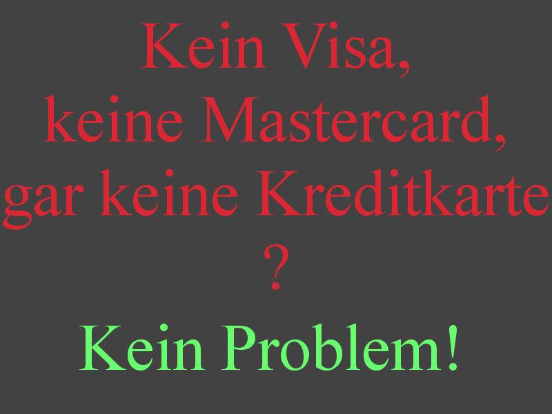 """<p>Bei SmugMug kann nur mit Kreditkarte bestellt werden.<br /> Dies ist natürlich ein Problem, wenn keine Kreditkarte vorhanden ist. </p>  <p>Bitte <a href=""""mailto:Wolfgang%20Weisselberg%20kerga3502@sneakemail.com?subject=Koennen%20Sie%20bitte%20die%20folgenden%20SmugMug-Bilder%20fuer%20mich%20bestellen%3F"""">wenden Sie sich in diesem Fall an mich!</a><br /> Ich kann die Bilder für Sie bestellen!<br /> Dazu brauche ich allerdings:<ol> <li>Die URLs der Bilder (einfach per Copy & Paste)</li> <li>Die Größen (z.B. <code>4x6</code> Zoll, <code>8x12</code> Zoll,  . . .)  und das Finish (<code>Lustre</code>, <code>Matte</code> oder <code>Gloss</code>)</li> <li>Die Lieferadresse</li> <li>Ob sie per Paypal, Überweisung oder mit Bargeld zahlen wollen.</li> <li>Ihre zustellbare und gelesene Email-Adresse, damit ich Ihnen die Preise und Zahlungsdaten zukommen lassen kann.<br /> <font size=""""-5"""">Ich gebe Ihre Email-Adresse nicht weiter.</font> </li> </ol> </p> <p>Bitte verstehen Sie, daß ich nur Vorkasse akzeptieren kann.</p>"""