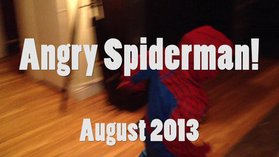 Angry Spiderman!