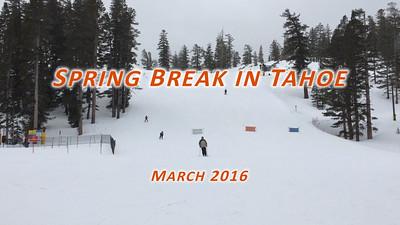 Easter spring break in Tahoe