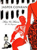 JASPER CONRAN Miister & Mistress 2007 US 'The new fragrances'