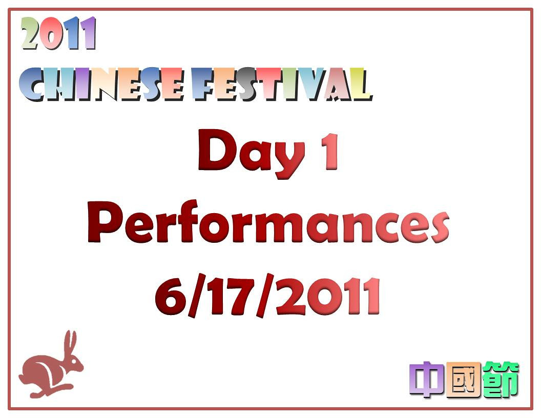 Day 1 Performances<br /> CACC Chinese Festival 6/17/2011