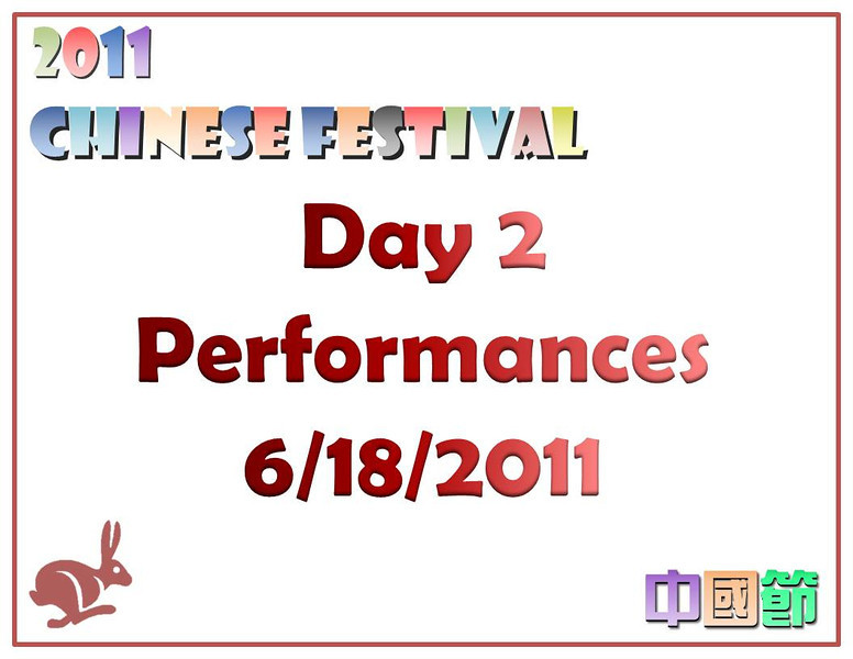 Day 2 Performances<br /> CACC Chinese Festival 6/18/2011