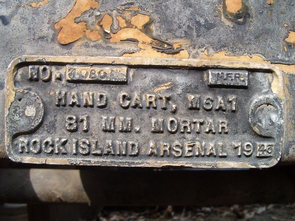 NO. (INSPECTOR STAMP)N.F.R.<br /> <br /> HAND CART, M6A1<br /> <br /> 81 MM. MORTAR<br /> <br /> ROCK ISLAND ARSENAL<br /> <br /> (CRAIG JOHNSON COLLECTION)