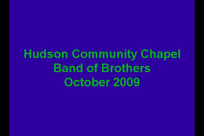 Hudson Chapel Band of Brothers 10-2009
