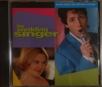 Various - The Wedding Singer (Music From The Motion Picture) (Maverick, Warner Bros. Records - CDW 46840)