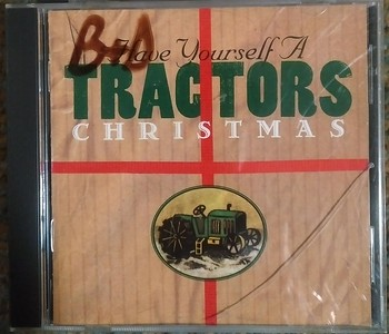 Tractors - Have Yourself a Tractors Christmas