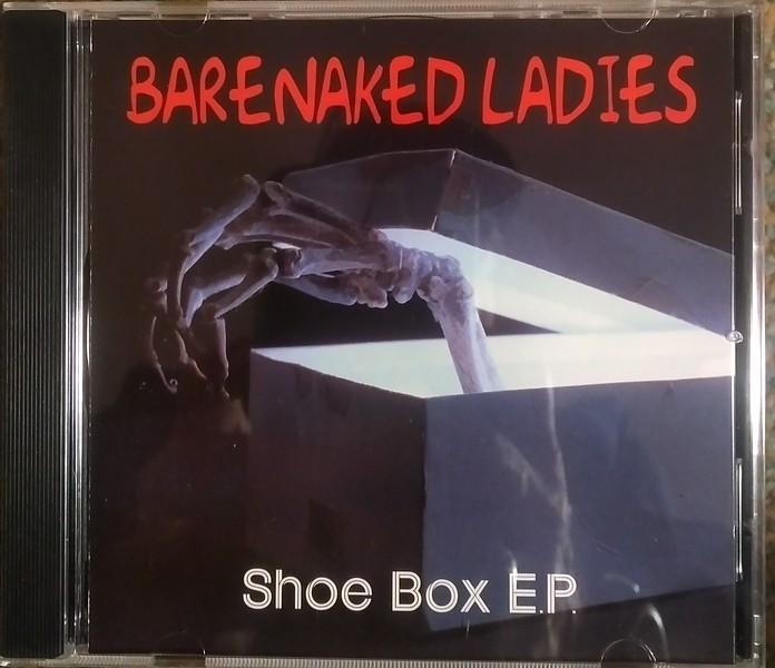 Barenaked Ladies - Shoe Box E.P.
