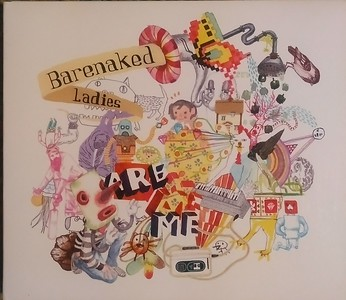 Barenaked Ladies - Are me