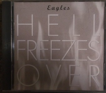 Eagles - Hell Freezes Over   $8