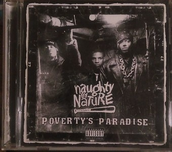 Naughty By Nature  – Poverty's Paradise