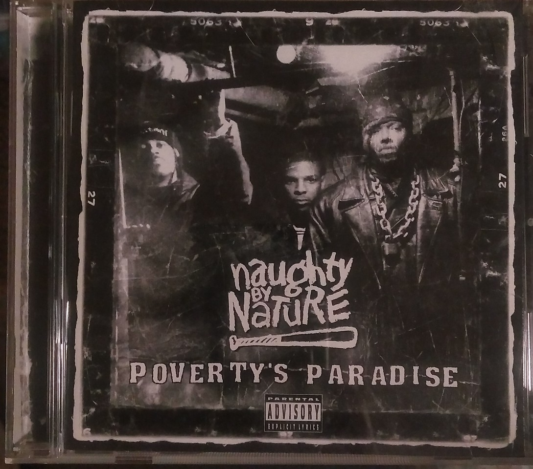 Naughty By Nature  ‎– Poverty's Paradise