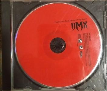 $2  DMX - Flesh of My Flesh Blood of My Blood
