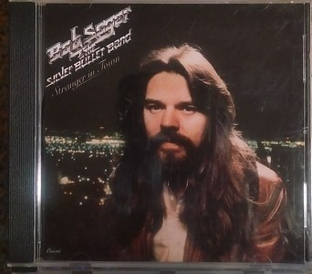 Bob Seger & The Silver Bullet Band - Stranger In Town (2 Discs available)