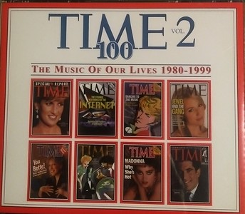 Various - Time 100 Vol. 2 (1980 - 1999) Front Cover