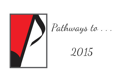 2015 Pathways to . . .