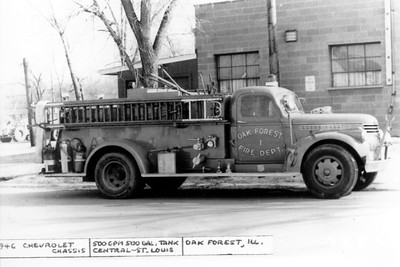 OAK FOREST  ENGINE 91  1946 CHEVY - CENTRAL ST