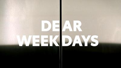 """Toyota """"Dear Weekdays"""""""