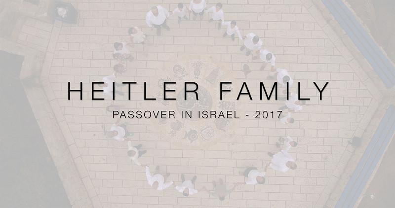 HEITLER FAMILY - PASSOVER IN ISRAEL 2017
